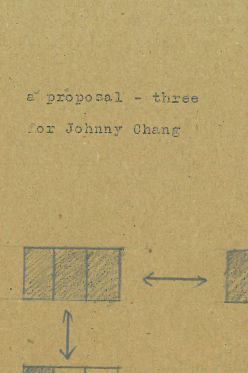 a proposal three for Johnny Chang