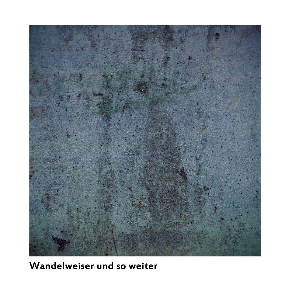 Wandelweiser Und So Weiter (compilation)